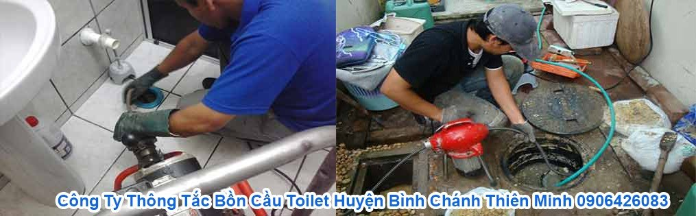 Thông Tắc Bồn Cầu Huyện Bình Chánh Thiên Minh 0906426083