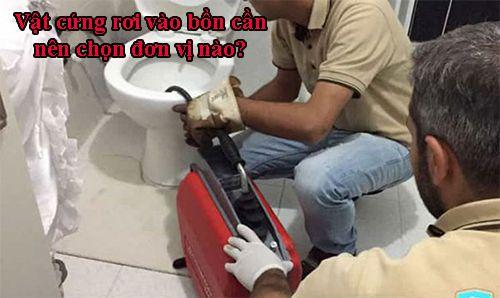 Vật cứng rơi vào bồn cần nên chọn đơn vị nào?